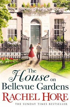 The House on Bellevue Gardens by Rachel Hore